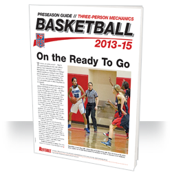 2013-15 NFHS 3-Person Mechanics Basketball Preseason Guide