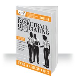 2013-14 CCA Women's Collegiate Basketball Officiating Manual